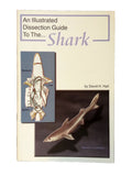 Illustrated Dissection Guide Book  to The Shark, David Hall