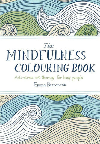 Mindfulness Coloring Book - Anti-Stress Art Therapy for Busy People
