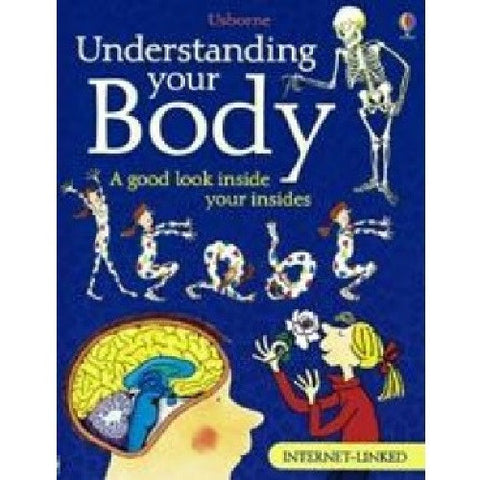 UNDERSTANDING YOUR BODY  Book from Usborne