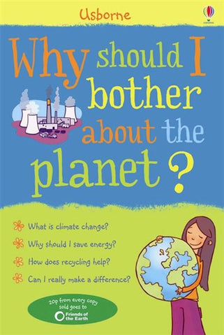 Usborne  Childrens Book Why Should I Bother About The Planet