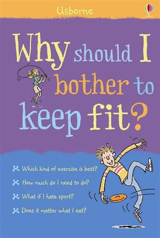 Usborne Book Why Should I Bother to Keep Fit?