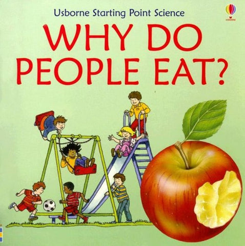Why Do People Eat? Starting Point Science Book