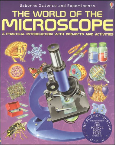 Usborne Science & Experiments: World of the Microscope
