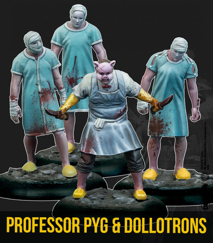 Professor Pyg & Dollotrons (Resin)