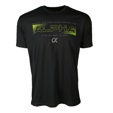 Black short sleeve t-shirt with Accept The Challenge Before You , ALPHA, It's the Way to Win