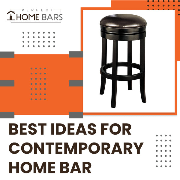 Best Ideas for Contemporary Home Bar