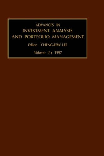 Advances in Investment Analysis and Portfolio Management, Volume 4