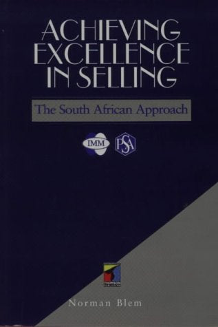 Achieving Excellence in Selling: A South African Approach