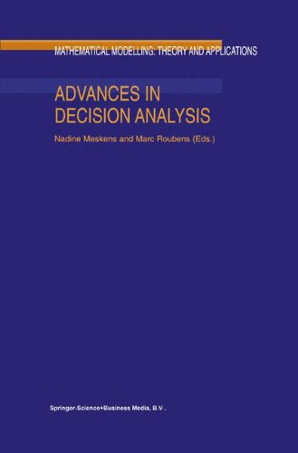 Advances in Decision Analysis (Mathematical Modelling: Theory and Applications)
