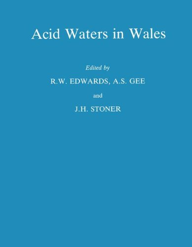 Acid Waters in Wales (Monographiae Biologicae)