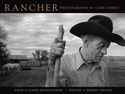 Rancher: Photographs of the American West