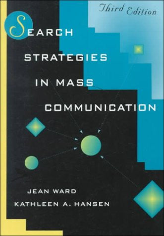 Search Strategies in Mass Communication (3rd Edition)
