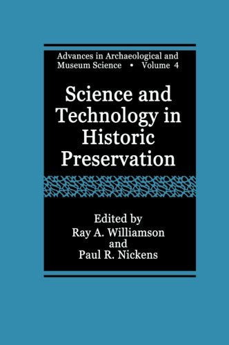 Science and Technology in Historic Preservation (Advances in Archaeological and Museum Science)