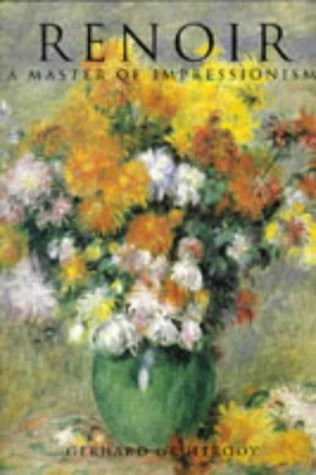 Renoir: A Master of Impressionism (The Impressionists)
