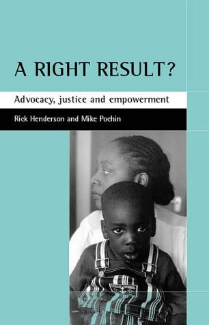 A right result?: Advocacy, justice and empowerment