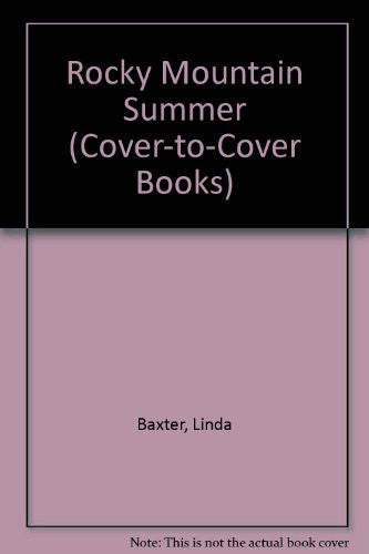 Rocky Mountain Summer (Cover-to-Cover Books)