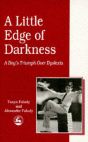 A Little Edge of Darkness: A Boy's Triumph Over Dyslexia