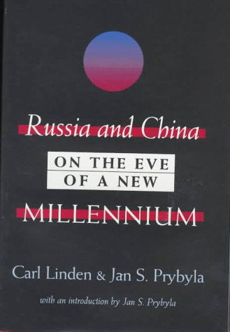 Russia and China on the Eve of a New Millennium