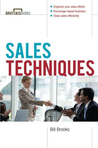 Sales Techniques (Briefcase Books Series)