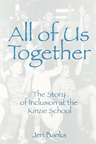 All of Us Together: The Story of Inclusion at Kinzie School