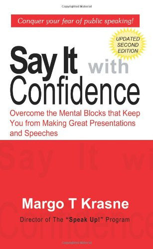 Say It with Confidence (1st Books Library)