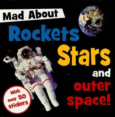 Rockets, Stars, and Outer space (Mad About)