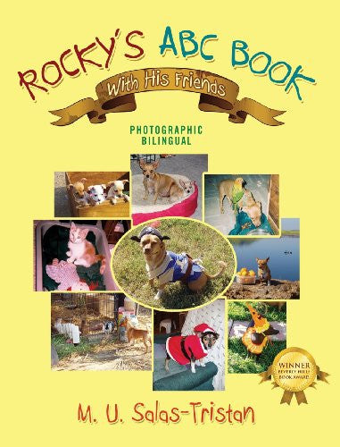Rocky's ABC Book with His Friends: Photographic Bilingual