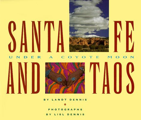 Santa Fe and Taos: Under a Coyote Moon