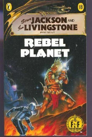 REBEL PLANET (Fighting Fantasy)
