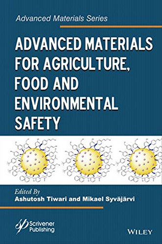 Advanced Materials for Agriculture, Food and Environmental Safety (Advanced Material Series)