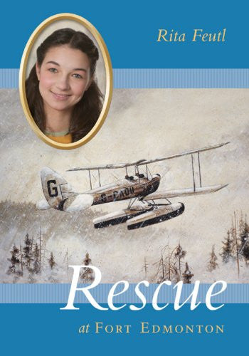Rescue at Fort Edmonton: Disaster Strikes, Book 2