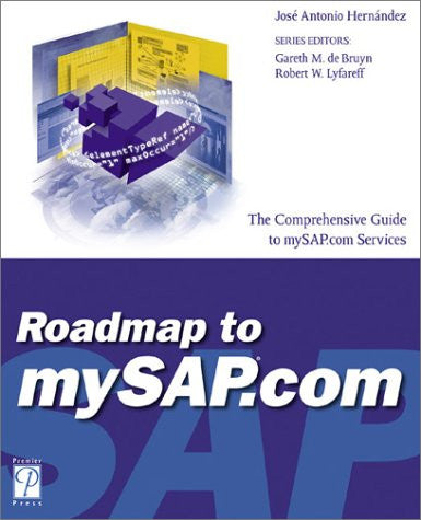 Roadmap to mySAP.com (SAP (Premier Press))