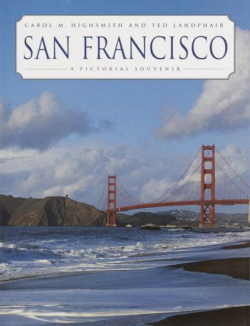 San Francisco: A Pictorial Souvenir