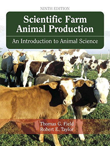 Scientific Farm Animal Production (9th Edition)
