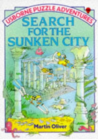 Search for the Sunken City (Usborne Puzzle Adventures)