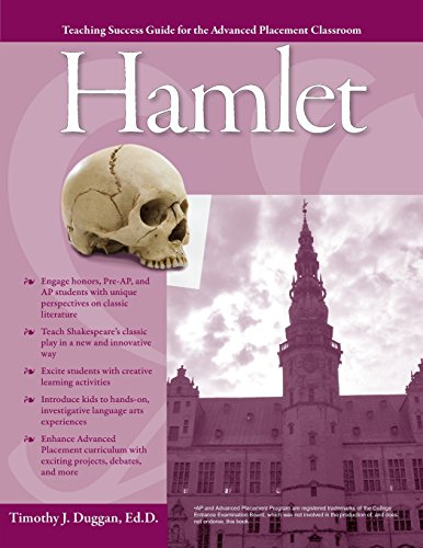 Advanced Placement Classroom: Hamlet (Teaching Success Guides for the Advanced Placement Classroom)