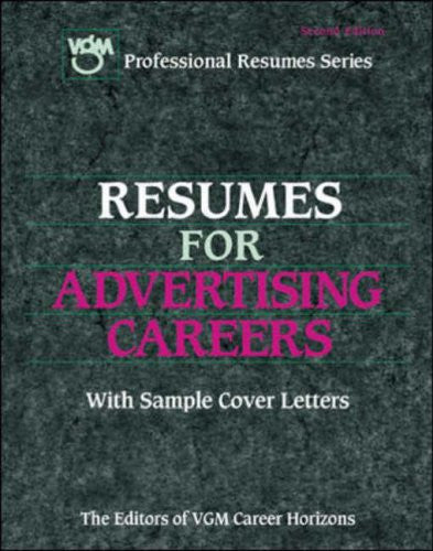 Resumes for Advertising Careers (Vgm's Professional Resumes Series.)