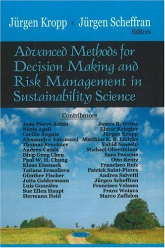 Advanced Methods for Decision Making and Risk Management in Sustainability Science