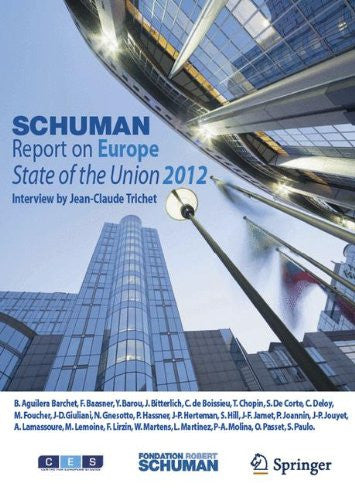 Schuman Report on Europe: State of the Union 2012