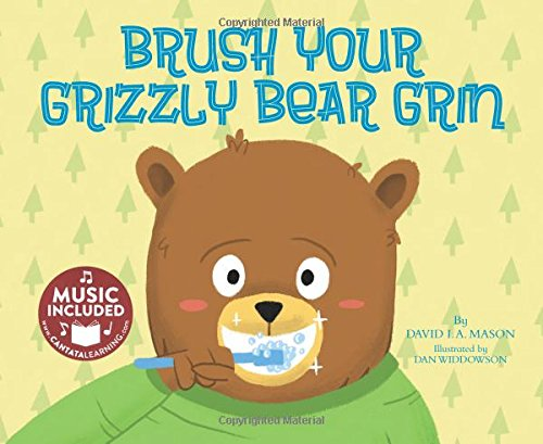 Brush Your Grizzly Bear Grin (Taking Care of Myself)
