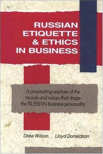 Russian Etiquette & Ethics In Business