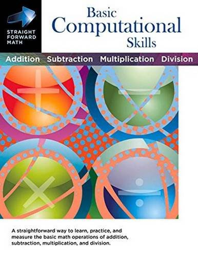Basic Computational Skills (Straight Forward Math Series)