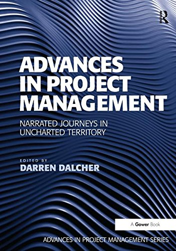 Advances in Project Management: Narrated Journeys in Uncharted Territory