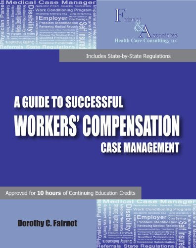A Guide to Successful Workers' Compensation Case Management