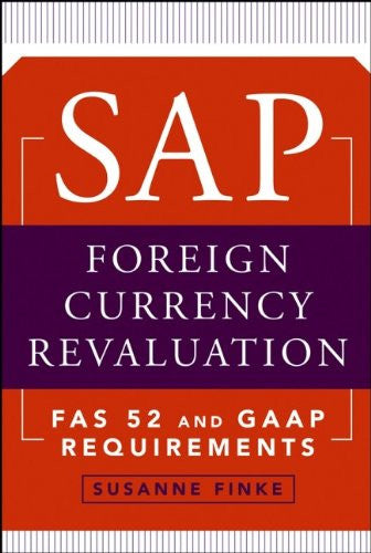 SAP Foreign Currency Revaluation: FAS 52 and GAAP Requirements