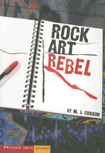 Rock Art Rebel (Vortex Books)