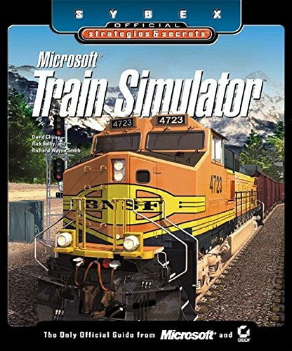 Microsoft Train Simulator: Sybex Official Strategies & Secrets