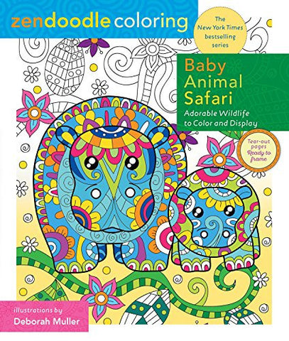 Zendoodle Coloring: Baby Animal Safari: Adorable Wildlife to Color and Display