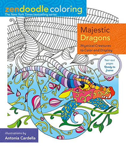 Zendoodle Coloring: Majestic Dragons: Mystical Creatures to Color and Display