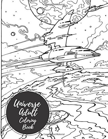 Universe Adult Coloring Book: Large Stress Relieving, Relaxing Coloring Book For Grownups, Men, & Women. Easy, Moderate & Intricate One Sided Desi